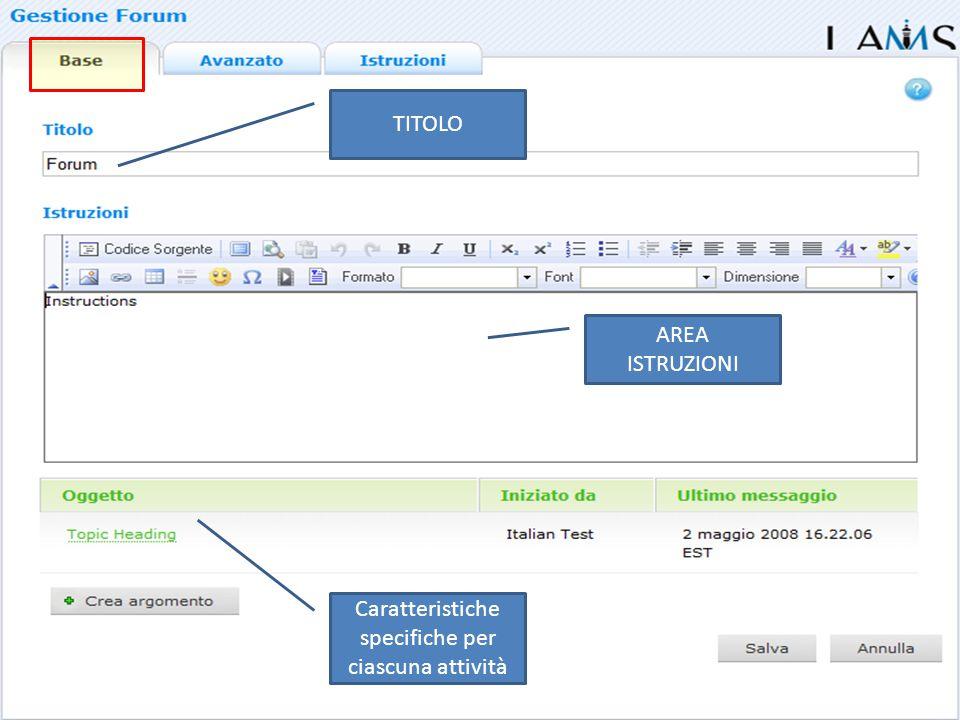 TITOLO AREA ISTRUZIONI Caratteristiche specifiche per ciascuna attività