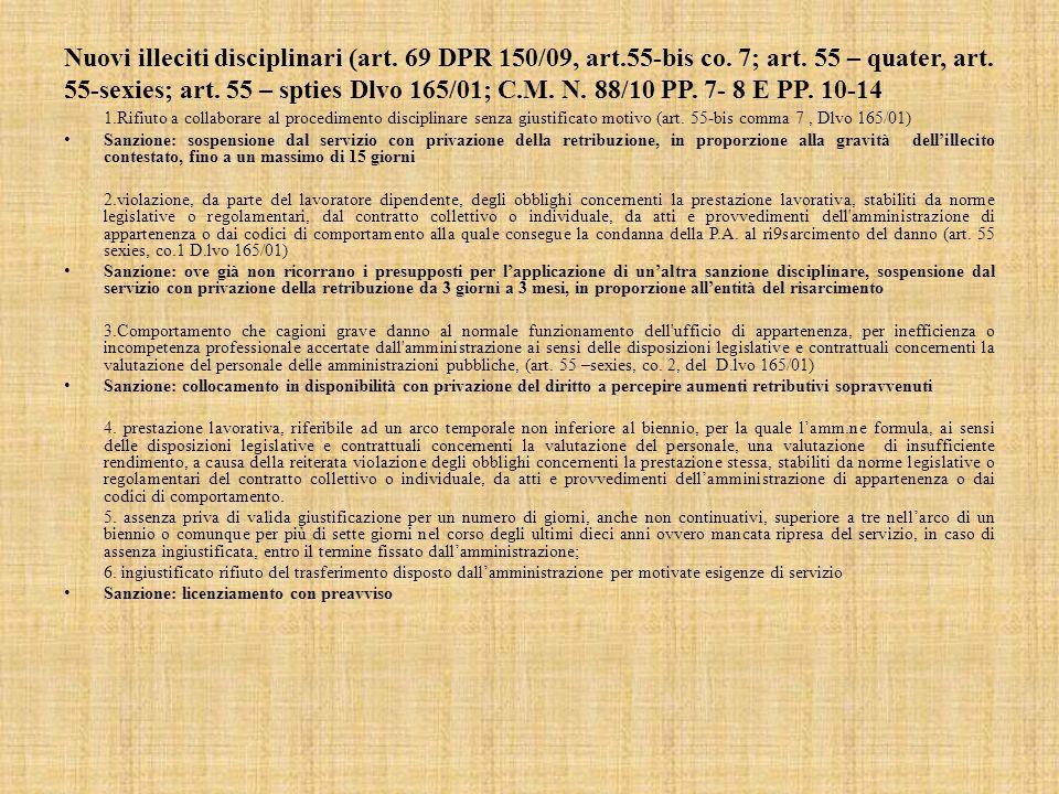 Nuovi illeciti disciplinari (art.69 DPR 150/09, art.55-bis co.