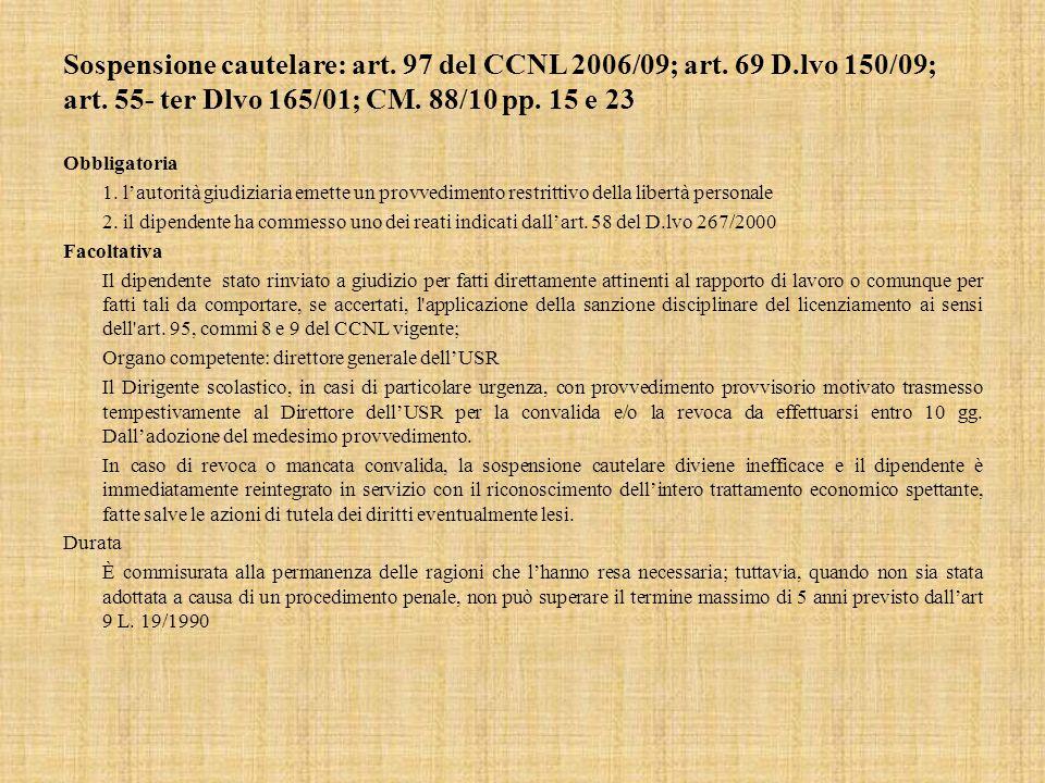 Sospensione cautelare: art.97 del CCNL 2006/09; art.