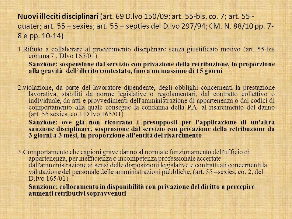 Nuovi illeciti disciplinari (art.69 D.lvo 150/09; art.