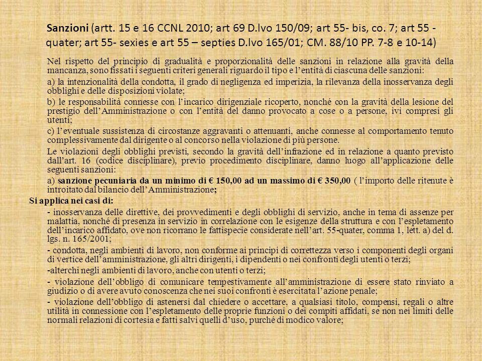 Sanzioni (artt.15 e 16 CCNL 2010; art 69 D.lvo 150/09; art 55- bis, co.