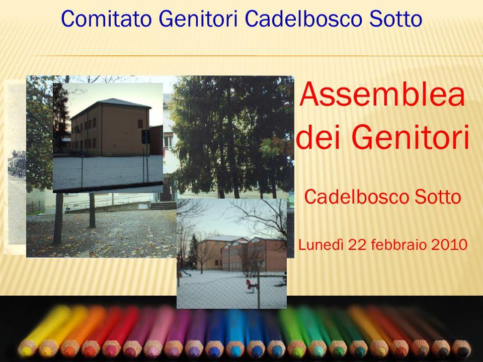 Assemblea dei Genitori Cadelbosco Sotto Lunedì 22 febbraio 2010