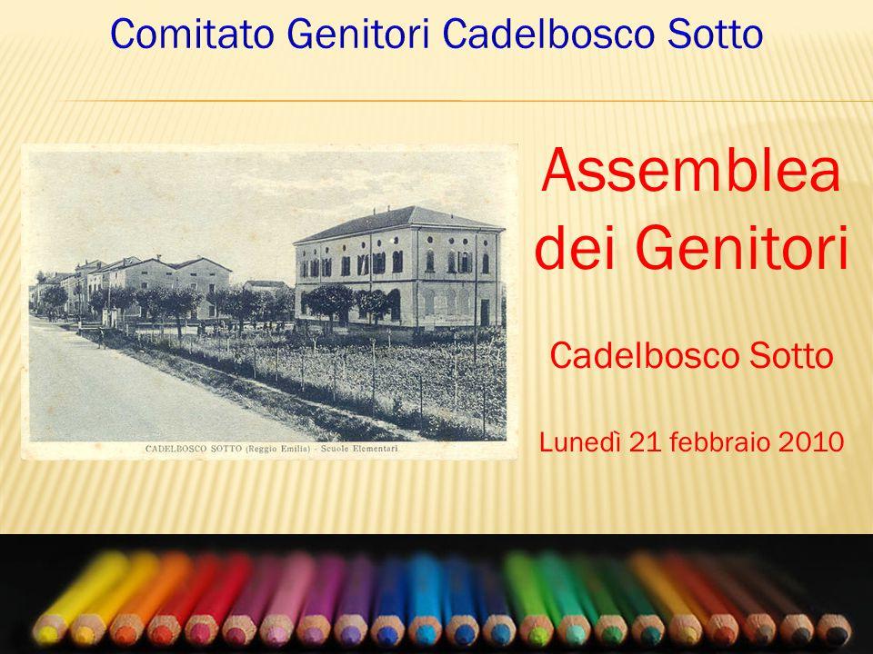 Assemblea dei Genitori Cadelbosco Sotto Lunedì 21 febbraio 2010