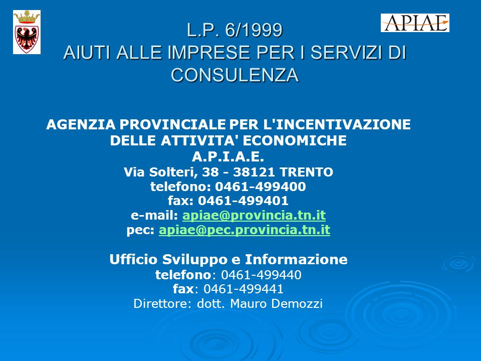 A.P.I.A.E. www.apiae.provincia.tn.it www.apiae.provincia.tn.it