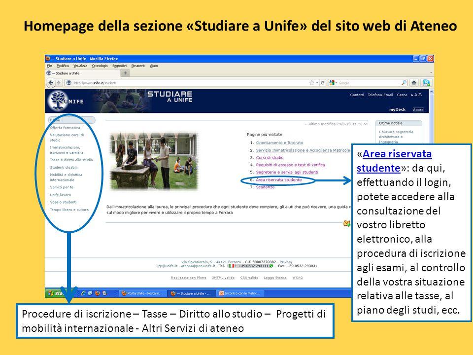 Homepage della sezione «Studiare a Unife» del sito web di Ateneo «Area riservata studente»: da qui, effettuando il login, potete accedere alla consult