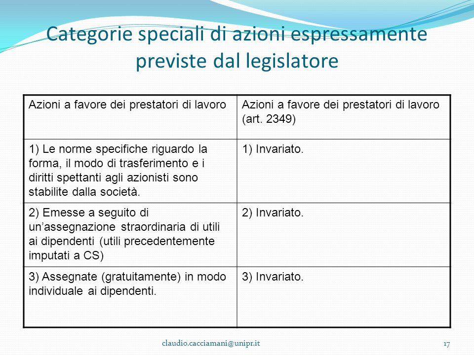 Categorie speciali di azioni espressamente previste dal legislatore Azioni a favore dei prestatori di lavoroAzioni a favore dei prestatori di lavoro (