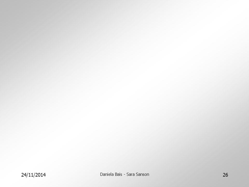 24/11/2014 Daniela Bais - Sara Sanson 26