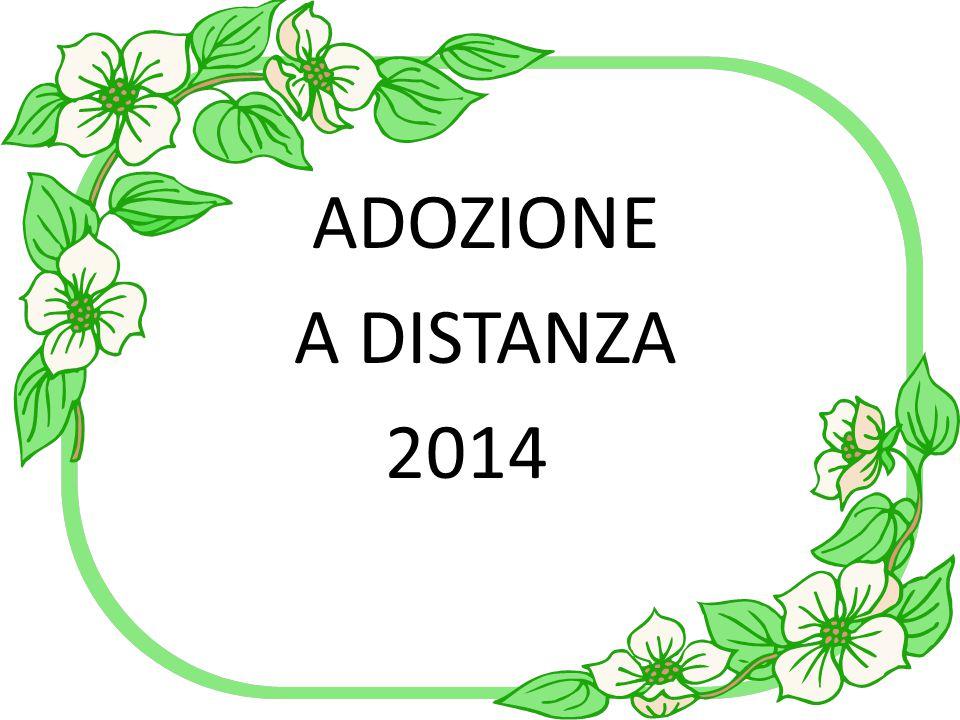 ADOZIONE A DISTANZA 2014
