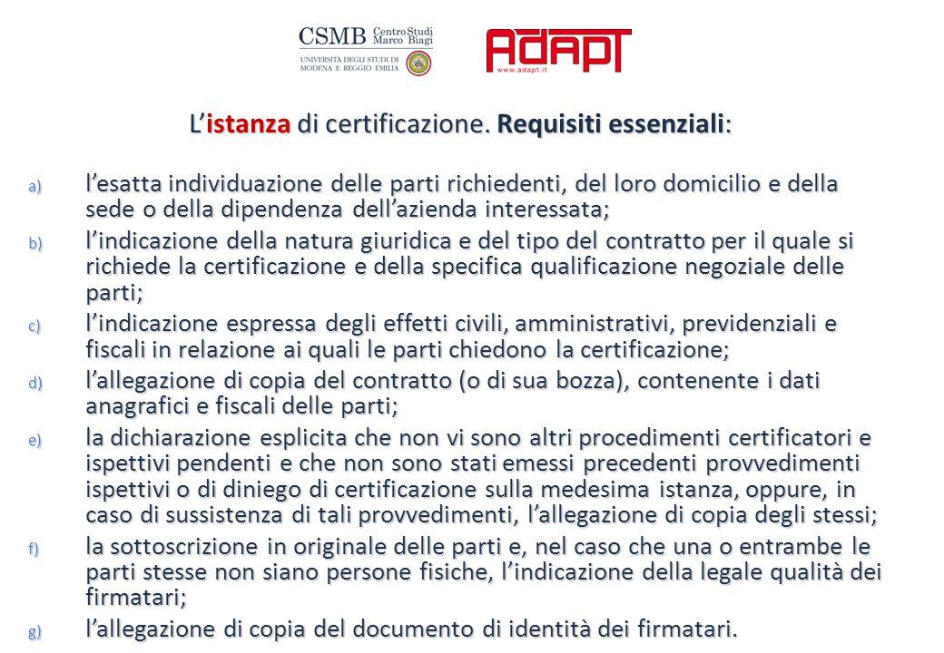 L'istanza di certificazione.