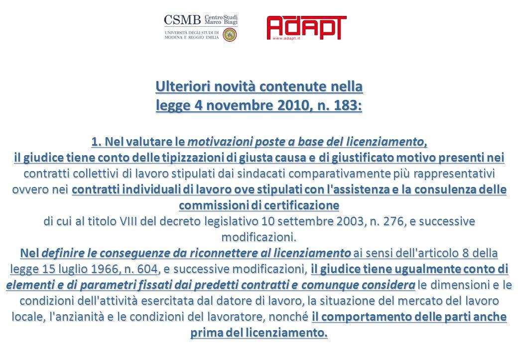 Ulteriori novità contenute nella legge 4 novembre 2010, n.