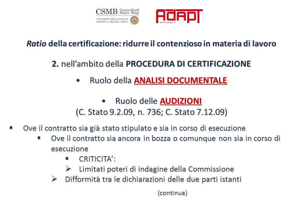 Ratio della certificazione: ridurre il contenzioso in materia di lavoro 2.