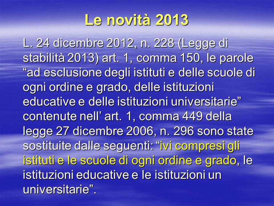 Le novità 2013 L. 24 dicembre 2012, n. 228 (Legge di stabilità 2013) art.