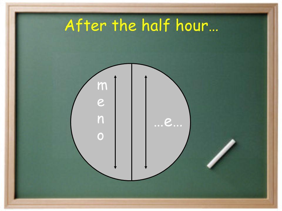 Sono le tre e mezzo. Che ore sono?
