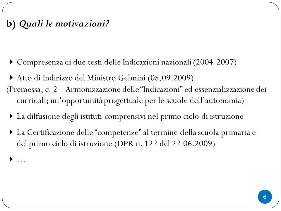 6 b) Quali le motivazioni.
