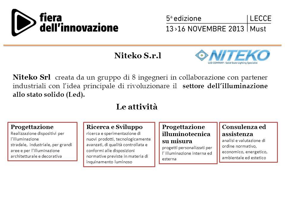 Niteko S.r.l Niteko Srl creata da un gruppo di 8 ingegneri in collaborazione con partener industriali con l'idea principale di rivoluzionare il settor