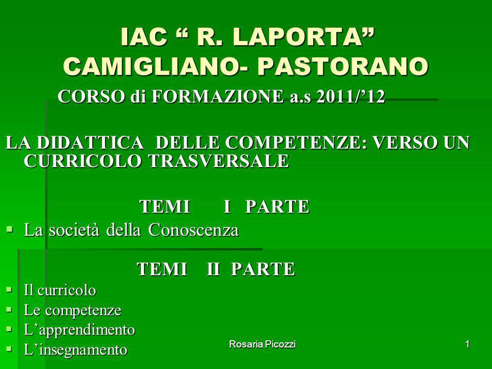 Rosaria Picozzi1 IAC R.LAPORTA CAMIGLIANO- PASTORANO IAC R.