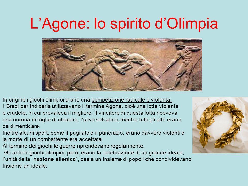 I GIOCHI OLIMPICI Caratteristiche generali… I Giochi Olimpici in origine non si differenziavano molto da quelli attuali: si svolgevano una volta ogni