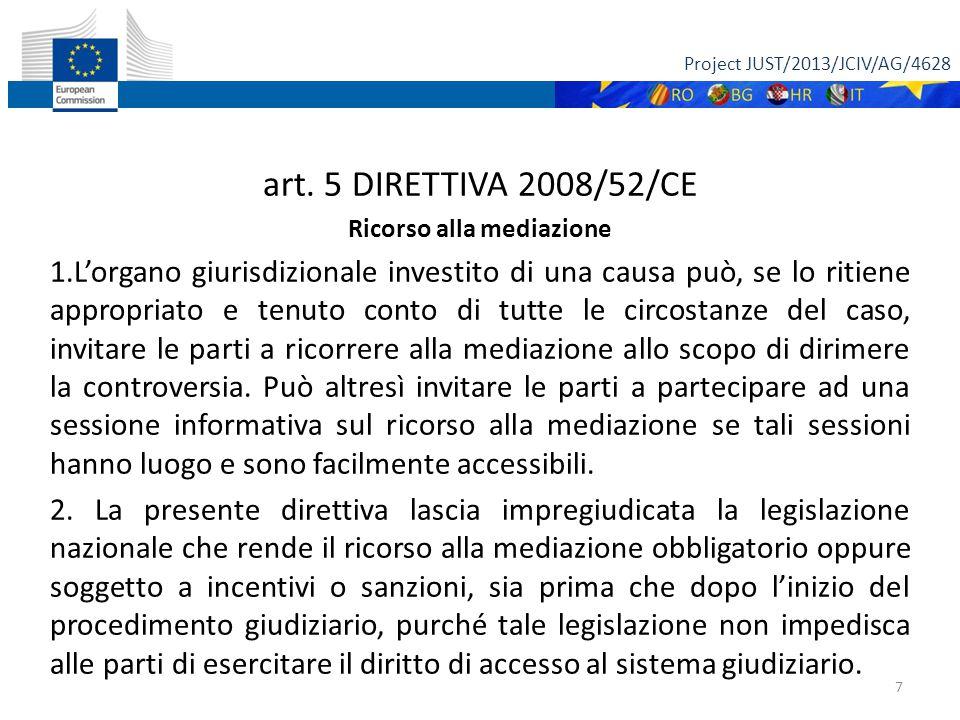 Project JUST/2013/JCIV/AG/4628 all'articolo 5, dir.