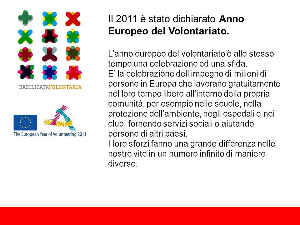 Il 2011 è stato dichiarato Anno Europeo del Volontariato.