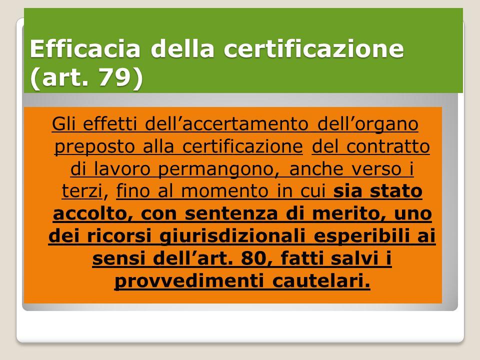 Efficacia della certificazione (art.