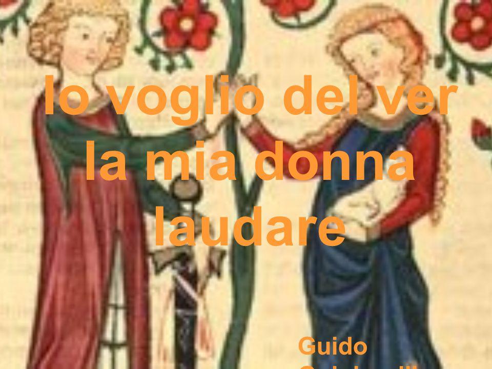 Io voglio del ver la mia donna laudare Guido Guinizzelli