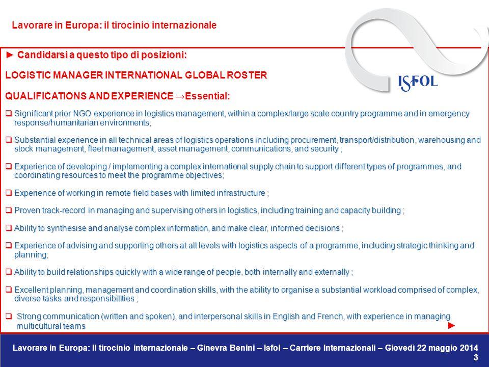 Lavorare in Europa: Il tirocinio internazionale – Ginevra Benini – Isfol – Carriere Internazionali – Giovedì 22 maggio 2014 39 letter of referencedevediventare il passaportoper unlavoro.
