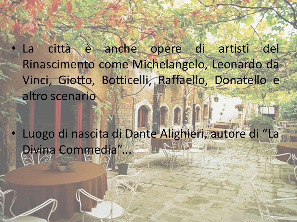 La città è anche opere di artisti del Rinascimento come Michelangelo, Leonardo da Vinci, Giotto, Botticelli, Raffaello, Donatello e altro scenario Luo