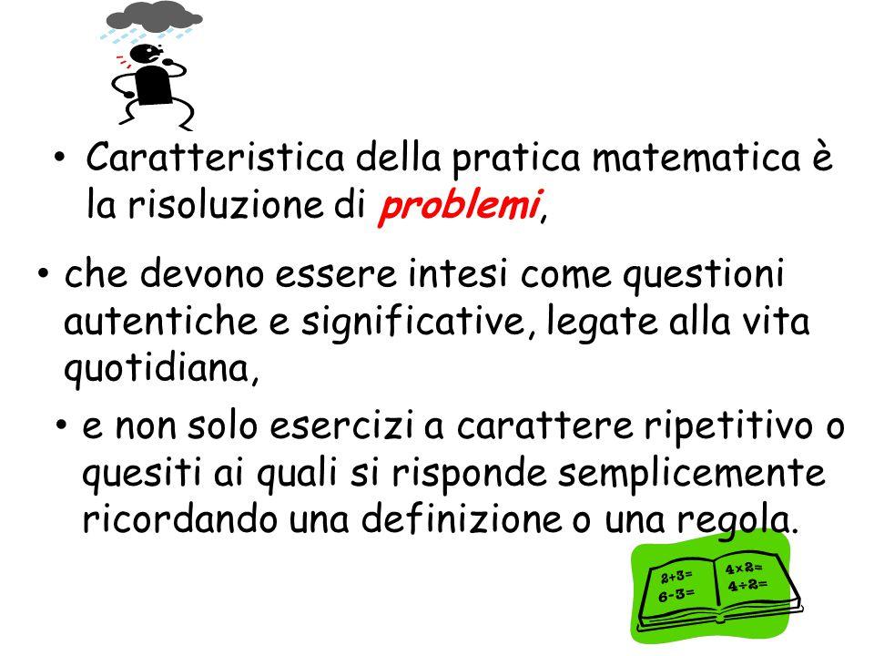 Nella scuola secondaria di primo grado si svilupperà un'attività più propriamente di matematizzazione, formalizzazione, generalizzazione.