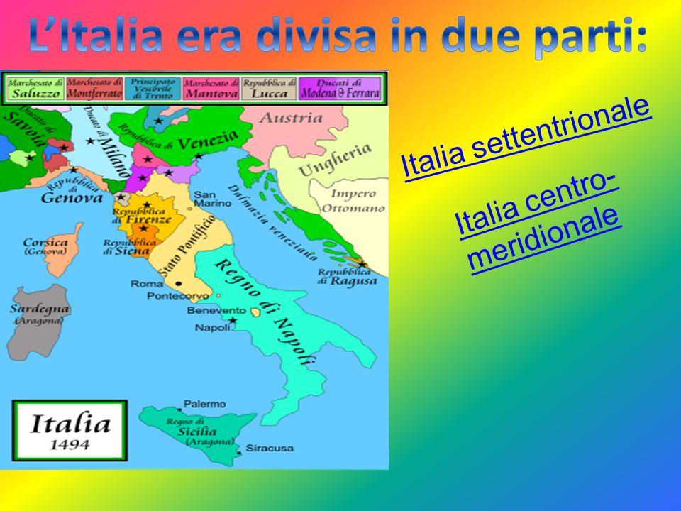 Italia settentrionale Italia centro- meridionale