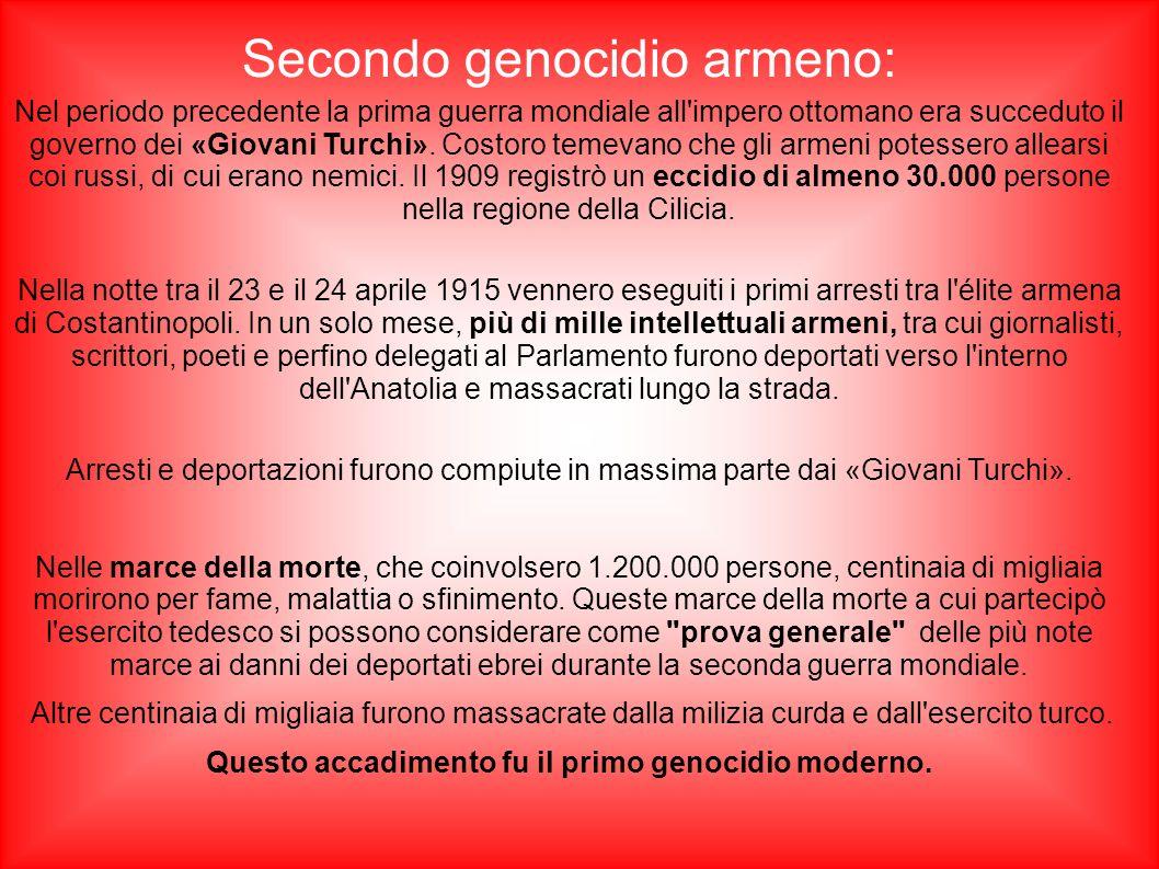 Secondo genocidio armeno: Nel periodo precedente la prima guerra mondiale all'impero ottomano era succeduto il governo dei «Giovani Turchi». Costoro t