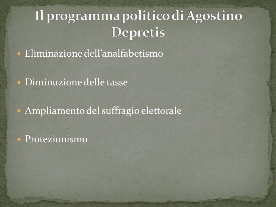 Eliminazione dell'analfabetismo Diminuzione delle tasse Ampliamento del suffragio elettorale Protezionismo