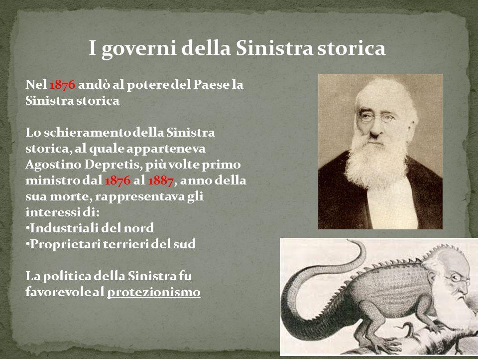 I governi della Sinistra storica Nel 1876 andò al potere del Paese la Sinistra storica Lo schieramento della Sinistra storica, al quale apparteneva Ag
