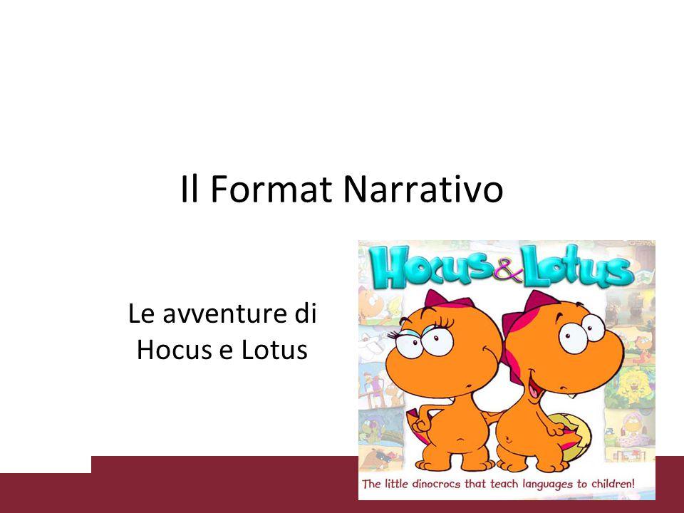 Il Format Narrativo Le avventure di Hocus e Lotus