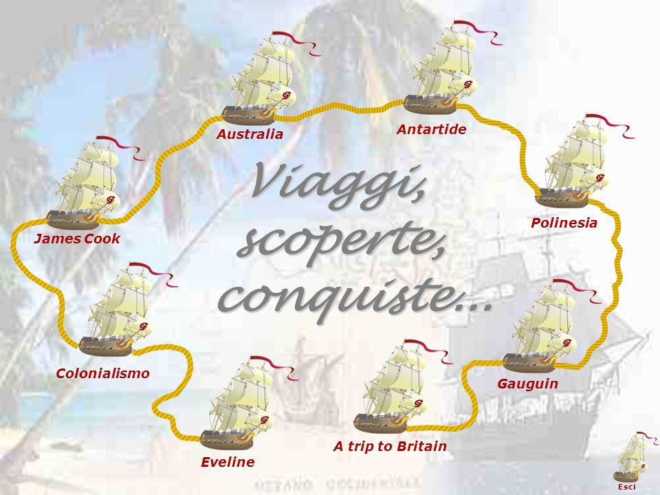 scoperte, scoperte, Eveline Colonialismo James Cook Australia Antartide Polinesia Gauguin A trip to Britain Viaggi, conquiste...