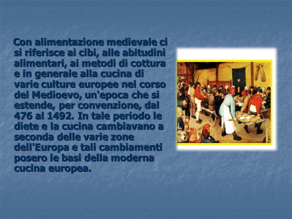 Con alimentazione medievale ci si riferisce ai cibi, alle abitudini alimentari, ai metodi di cottura e in generale alla cucina di varie culture europe