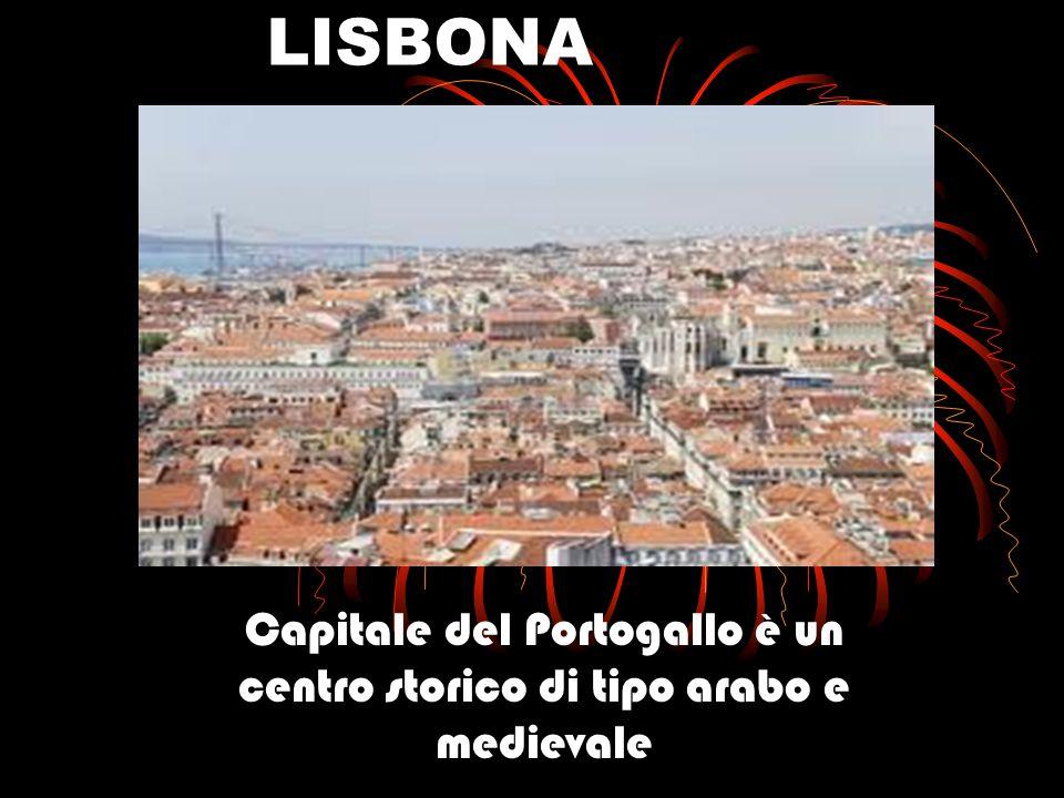 LISBONA Capitale del Portogallo è un centro storico di tipo arabo e medievale