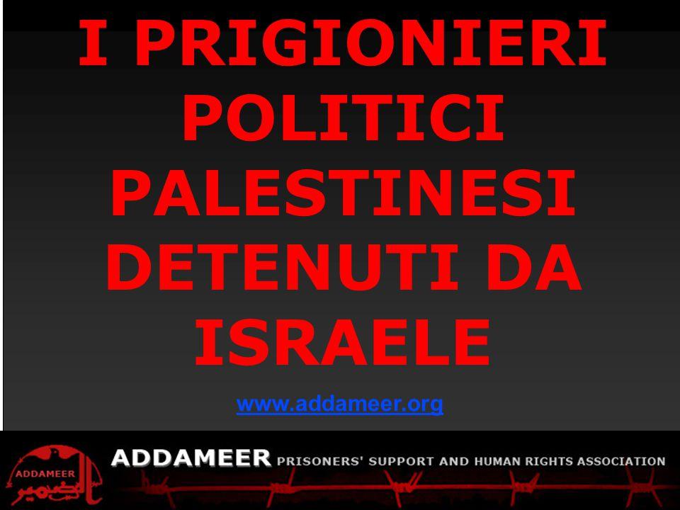 ADDAMEER Fact Sheet Palestinians detained by Israel I PRIGIONIERI POLITICI PALESTINESI DETENUTI DA ISRAELE www.addameer.org
