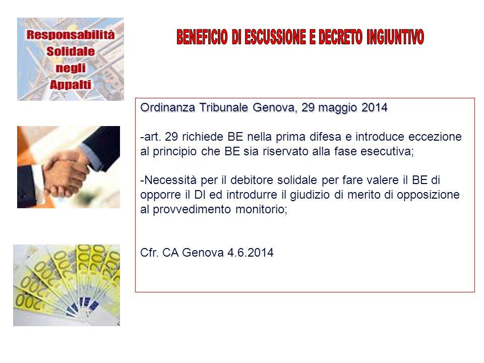 Ordinanza Tribunale Genova, 29 maggio 2014 -art. 29 richiede BE nella prima difesa e introduce eccezione al principio che BE sia riservato alla fase e