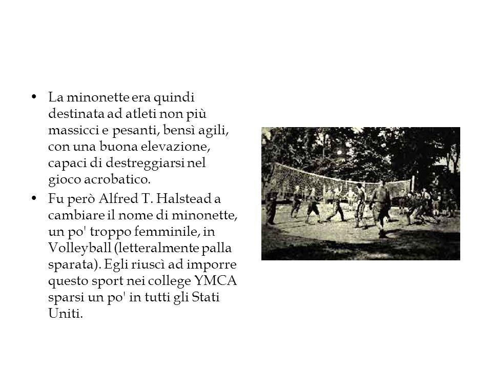 La minonette era quindi destinata ad atleti non più massicci e pesanti, bensì agili, con una buona elevazione, capaci di destreggiarsi nel gioco acrob