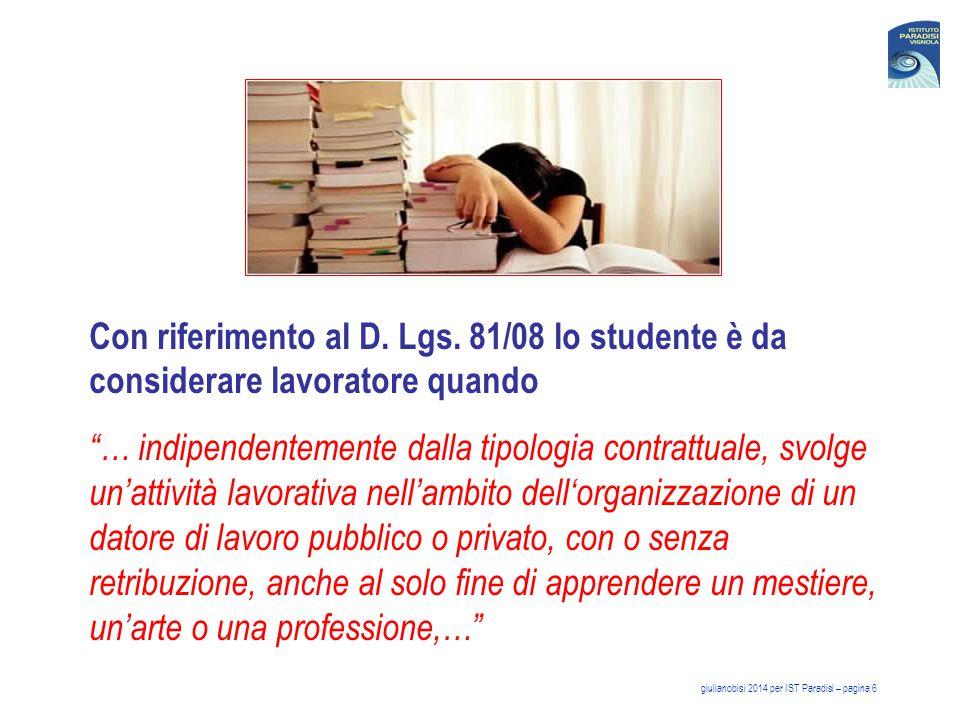 oppure quando è … il soggetto beneficiario delle iniziative di tirocini formativi e di orientamento di cui all'articolo 18 della legge 24 giugno 1997, n.