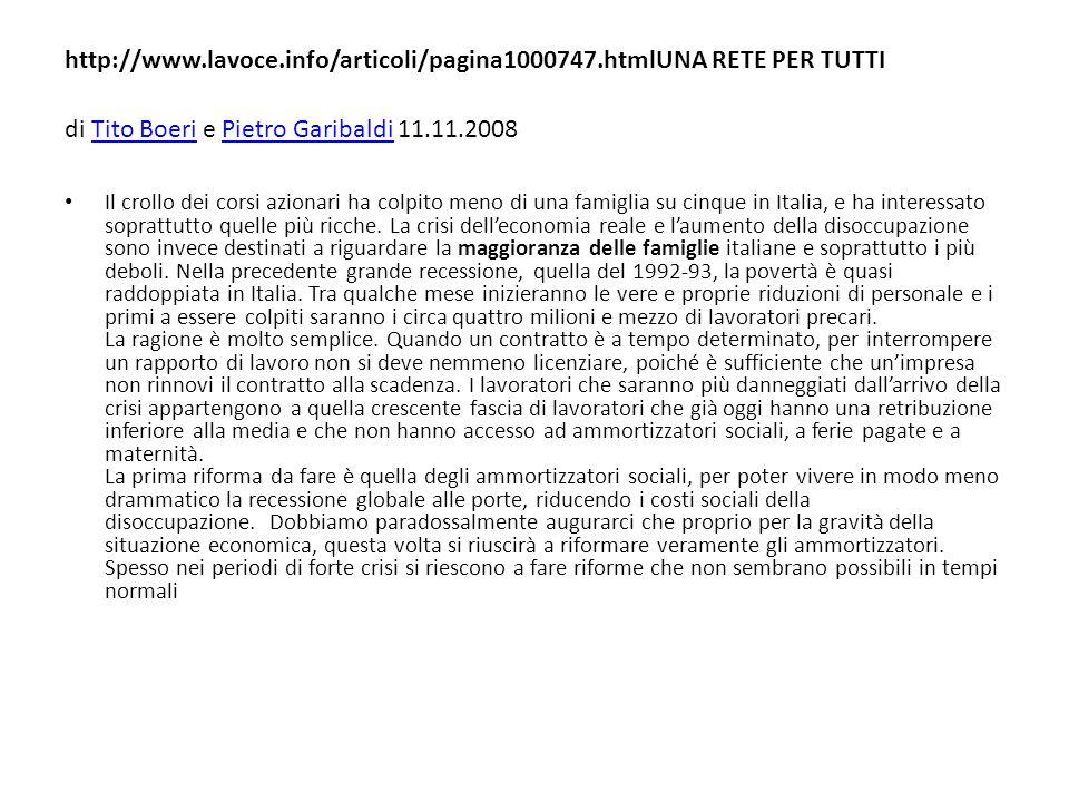 http://www.lavoce.info/articoli/pagina1000747.htmlUNA RETE PER TUTTI di Tito Boeri e Pietro Garibaldi 11.11.2008Tito BoeriPietro Garibaldi Il crollo d