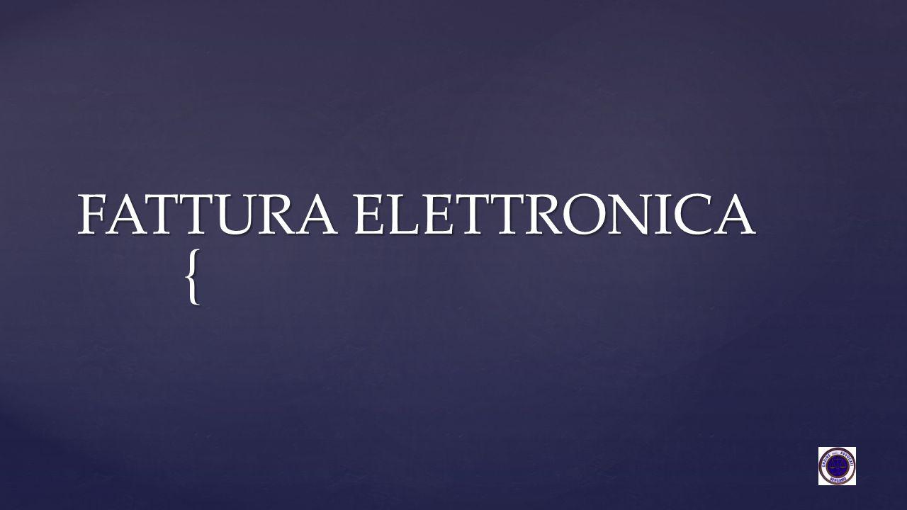 { FATTURA ELETTRONICA