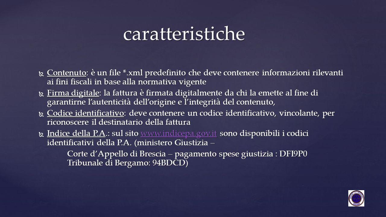 - Realizzando da soli il modello di fattura elettronica in base allo standard messo a disposizione del ministero secondo il seguente SCHEMA <xs:schema xmlns:xs= http://www.w3.org/2001/XMLSchema xmlns:ds= http://www.w3.org/2000/09/xmldsig# xmlns= http://www.fatturapa.gov.it/sdi/fatturapa/v1.1 targetNamespace= http://www.fatturapa.gov.it/sdi/fatturapa/v1.1 version= 1.1 > <xs:import namespace=« http://www.w3.org/2000/09/xmldsig# schemaLocation= http://www.w3.org/TR/2002/REC-xmldsig-core- 20020212/xmldsig-core-schema.xsd /> XML schema per fattura elettronica Sistema Di Interscambio SDI 1.1 <xs:complexType name=« FatturaElettronicaType > <xs:element name=« FatturaElettronicaBody type= FatturaElettronicaBodyType maxOccurs= unbounded /> (si riporta uno stralcio, il testo integrale è recuperabile dal seguente sito: http://www.fatturapa.gov.it/export/fatturazione/sdi/fatturapa/v1.1/Schema_del_file_xml _FatturaPA_versione_1.1.xsd) http://www.fatturapa.gov.it/export/fatturazione/sdi/fatturapa/v1.1/Schema_del_file_xml _FatturaPA_versione_1.1.xsd http://www.fatturapa.gov.it/export/fatturazione/sdi/fatturapa/v1.1/Schema_del_file_xml _FatturaPA_versione_1.1.xsd