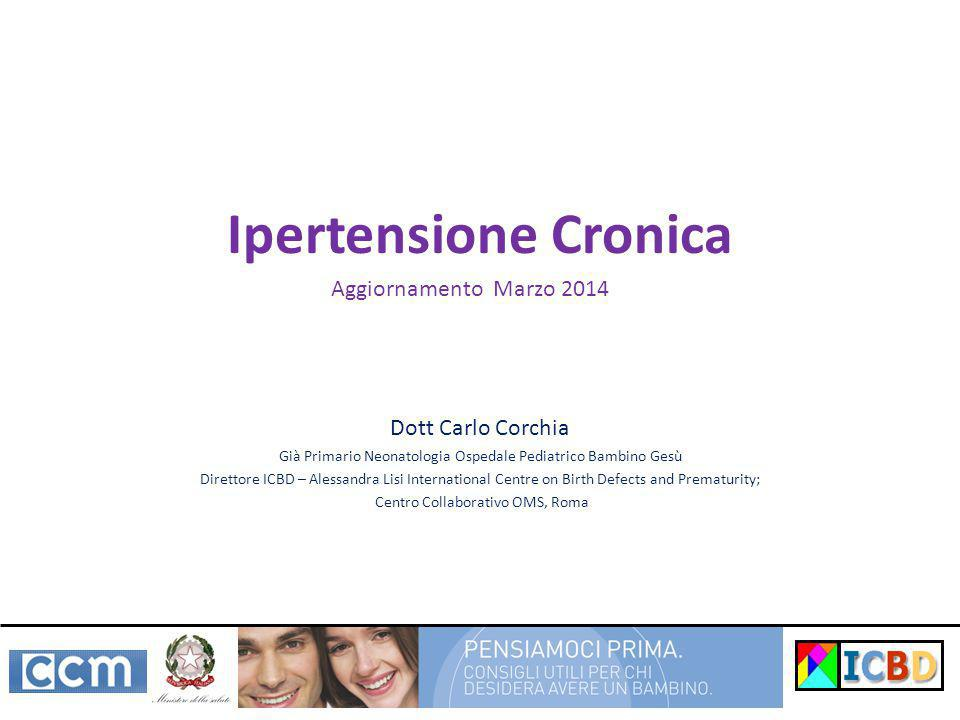 Definizione Pressione sistolica ≥140 mmHg o diastolica ≥90 mmHg prima dell'inizio della gravidanza o, a gravidanza iniziata, prima di 20 settimane di gestazione (Seely & Ecker, 2011) Va tenuta distinta da: ipertensione gestazionale preeclampsia/eclampsia ipertensione cronica + preeclampsia (Vest 2012)