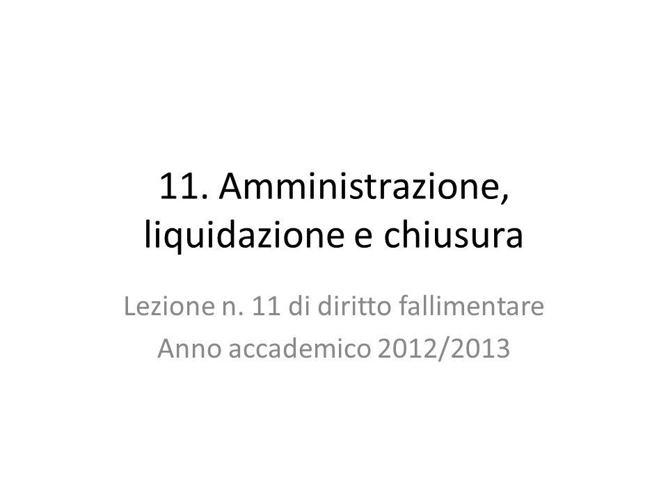 11. Amministrazione, liquidazione e chiusura Lezione n.
