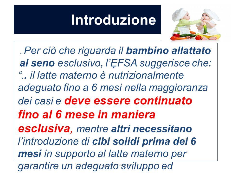 """Introduzione Capri 29 aprile 2014.. Per ciò che riguarda il bambino allattato al seno esclusivo, l'EFSA suggerisce che: """".. il latte materno è nutrizi"""