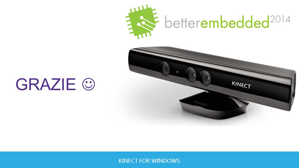 KINECT FOR WINDOWS GRAZIE