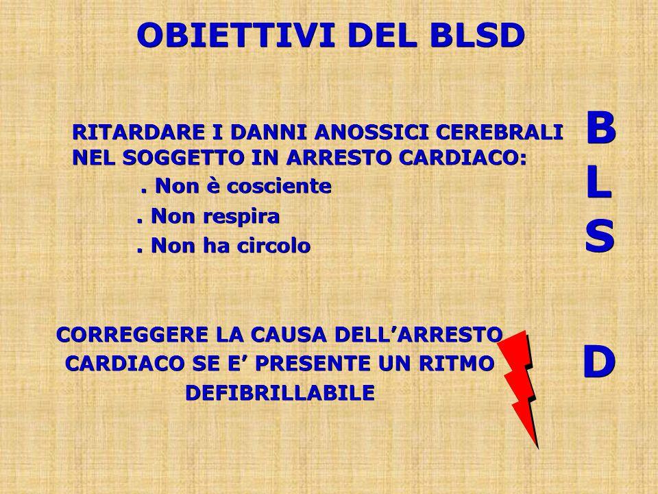 D RITARDARE I DANNI ANOSSICI CEREBRALI NEL SOGGETTO IN ARRESTO CARDIACO:.