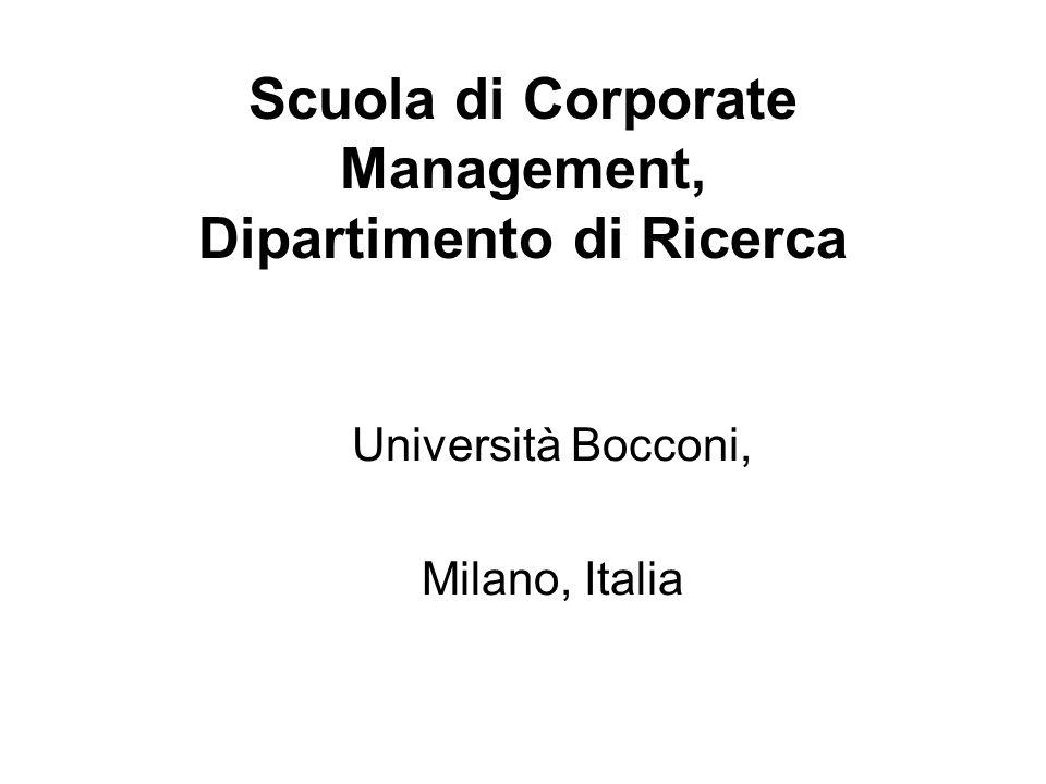 Scuola di Corporate Management, Dipartimento di Ricerca Università Bocconi, Milano, Italia