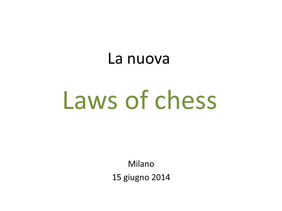 La nuova Milano 15 giugno 2014 Laws of chess